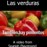 Spanish Words Kids Love Video: Las Verduras