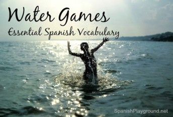 Spanish vocabulary for water games.