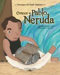 Spanish children's book about Pablo Neruda.