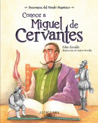Spanish kids book about Miguel de Cervantes.
