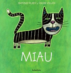 Spanish publisher of children's books offers this title Miau.
