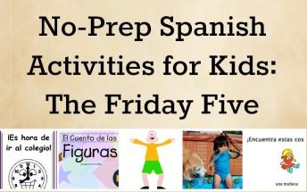 Five no-prep Spanish activities for kids.
