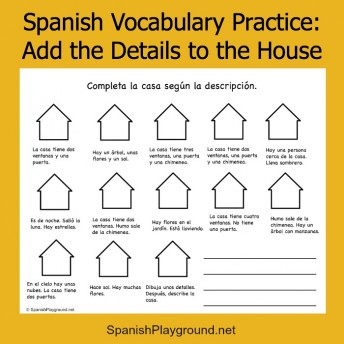 A Spanish vocabulary practice activity based on adding details to a drawing.
