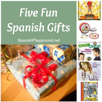 Five spanish gifts for kids.