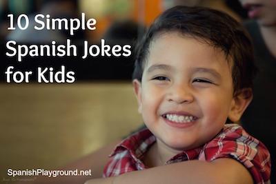 Spanish jokes for kids.