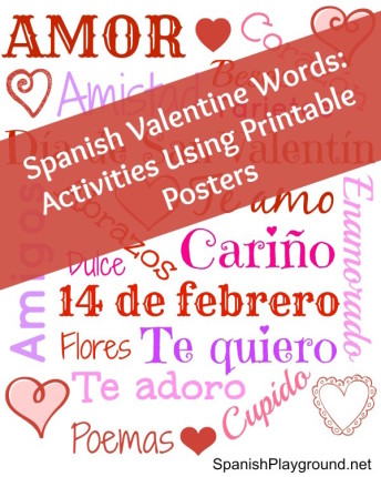 Printable poster of Spanish Valentine words and activities for using them with kids.