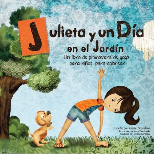 A yoga story in Spanish to celebrate spring.